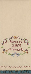 Mom is the Queen of this Castle Kitchen Towel