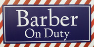 Barber On Duty Sign