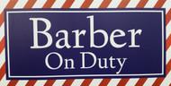 Barber On Duty Sign
