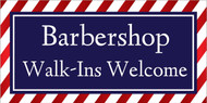 Barbershop Walkins Welcome Sign