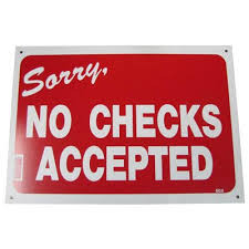 "10"" x 14"" ""NO CHECKS"" Sign"