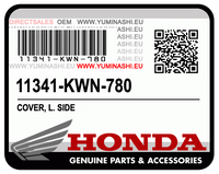 OEM COVER, L. SIDE (PCX150 1ST GEN) / COUVERCLE LATERAL G. (11341-KWN-780)