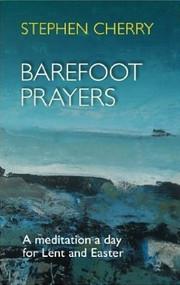 Barefoot Prayers