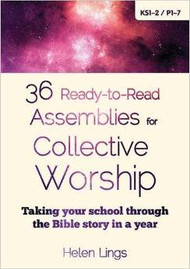 36 Ready to Read Assemblies for Collective Worship