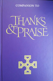 Companion to Thanks and Praise