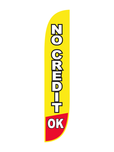 No Credit Ok Feather Flag