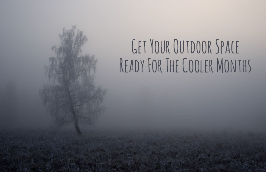 get-your-outdoor-space-ready-for-the-cooler-months