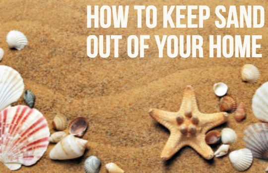 How To Keep Sand Out Of Your Home