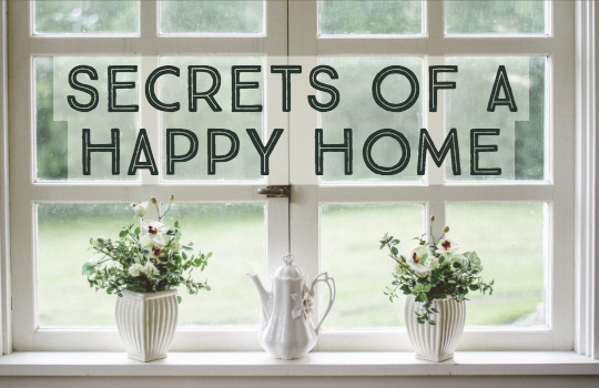 secrets-of-a-happy-home