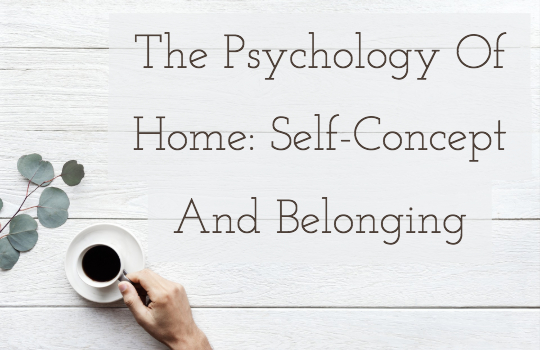 the-psychology-of-home-self-concept-and-belonging