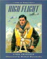 High Flight by Linda Granfield