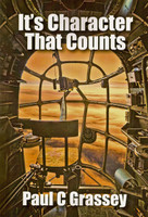 It's Character That Counts by Paul Grassey
