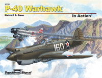 P-40 Warhawk - In Action by Richard S. Dann
