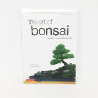 The Art Of Bonsai - Creation, Care, & Enjoyment Book