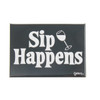 Grimm Sip Happens Tilted Wine Glass Black Refrigerator Fridge Kitchen Magnet Humorous Canadian Funny Made in Canada