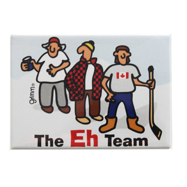 Grimm Eh Team Canadian Guys Snow White Refrigerator Fridge Kitchen Magnet Humorous Funny Made in Canada