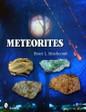Meteorites by Bruce L. Stinchcomb