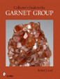 A Collectors Guide to the Garnet Group Minerals Rocks Geology Gems Book