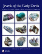 Jewels of the Early Earth: Minerals and Fossils of the Precambrian Geology
