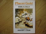 Placer Gold - Where to Find it - IP