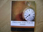 Drilling for Placer gold Keystone Exploration Drill Prospecting Mining Book - IP