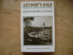 Anybody's Gold California Mining town history book