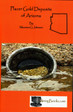 Placer Gold Deposits of Arizona mining geology book