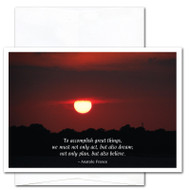 "Business  New Year Card- Great Things cover shows photo of sunset in deep reds with the Anatole France quote ""To accomplish great things we must not only act, but also dream; not only plan but also believe"""
