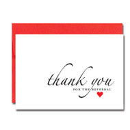 Referral Appreciation Valentine Note Card cover has the words thank you for the referral accented by a red heart