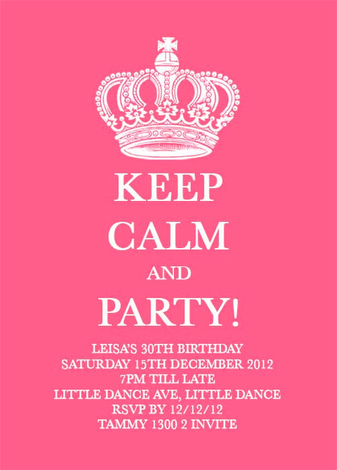 Personalised Girls Keep Calm And Party Themed Invitations