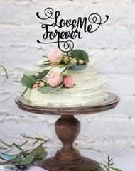 Love Me Forever Wedding cake topper