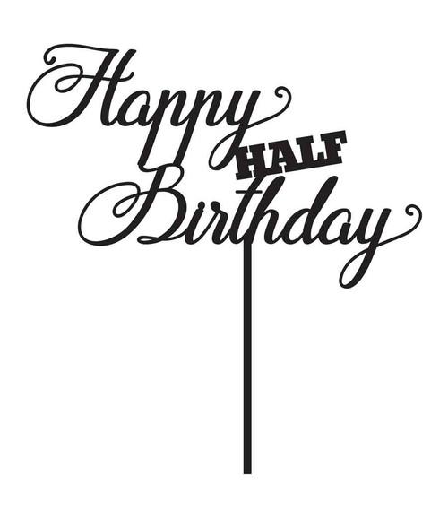 Half Birthday Cake Topper Australia