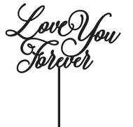Love You Forever Cake Topper