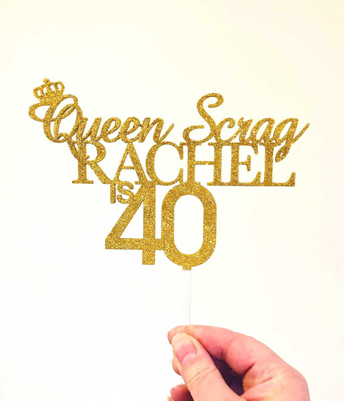 Queen Scrag birthday cake topper